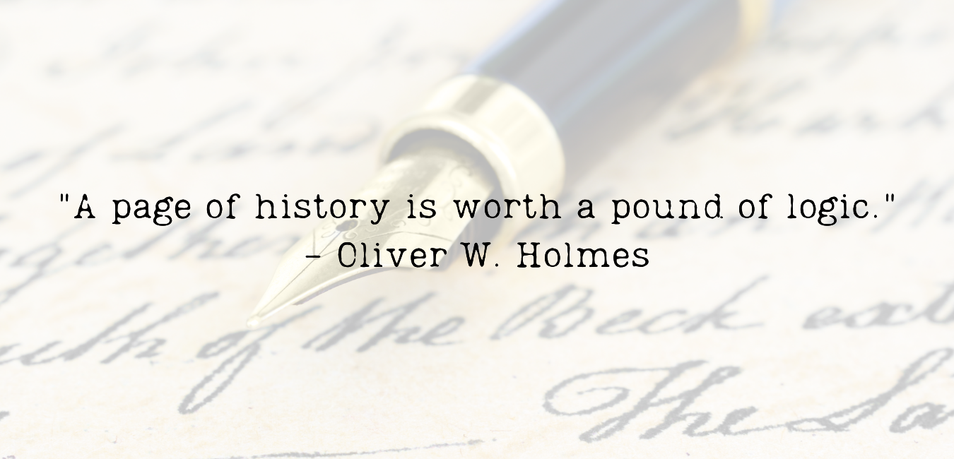 Oliver Wendell Holmes Quote about History